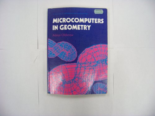 Microcomputers in Geometry (Ellis Harwood Series in Mathematics and Its Applications)