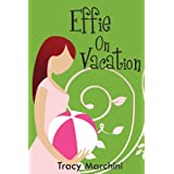 41gIrdGi5UL. SL160 OU01 SS160  Effie On Vacation (The Effie Stories) (Kindle Edition)