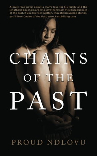Book: Chains of the Past by Proud Ndlovu
