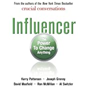 Influencer: The Power to Change Anything | [Kerry Patterson, Joseph Grenny, David Maxfield]