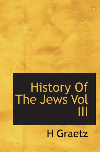 History Of The Jews Vol III