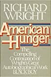 American Hunger (0060909919) by Wright, Richard