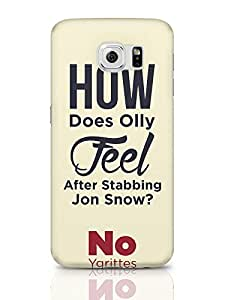 PosterGuy Olly Jon Snow Funny | Game Of Thrones TV Series Inspired Samsung Galaxy S6