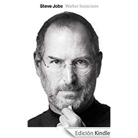 Steve Jobs. La biograf�a (Spanish edition)