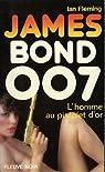 James Bond 007, tome 13 : L\'Homme au pistolet d\'or par Ian Fleming