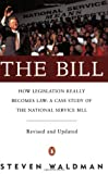 The Bill : How Legislation Really Becomes Law: A Case Study of the National Service Bill