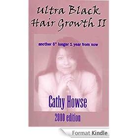 Ultra Black Hair Growth II 2000 Edition (English Edition)