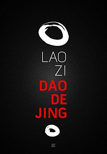 Laozi - Dao De Jing: Cartea caii si a virtutii
