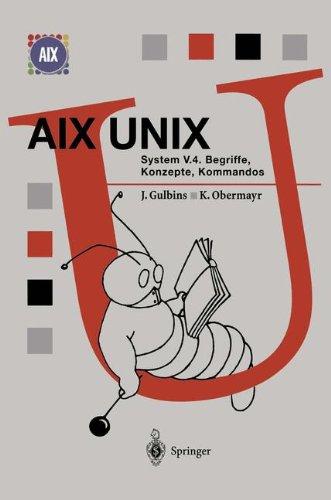 Aix Unix System V.4: Begriffe, Konzepte, Kommandos: Volume 4