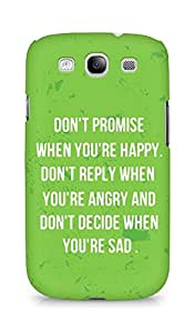 AMEZ dont promise when you are happy Back Cover For Samsung Galaxy S3 Neo