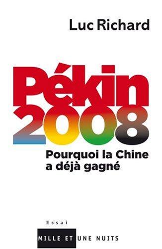 pekin-2008-pourquoi-la-chine-a-deja-gagne