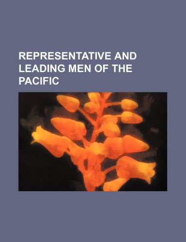 Representative and leading men of the Pacific