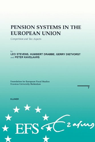 European Fiscal Studies: Pension Systems in the European Union: Competition and Tax Aspects (EFS Brochures)