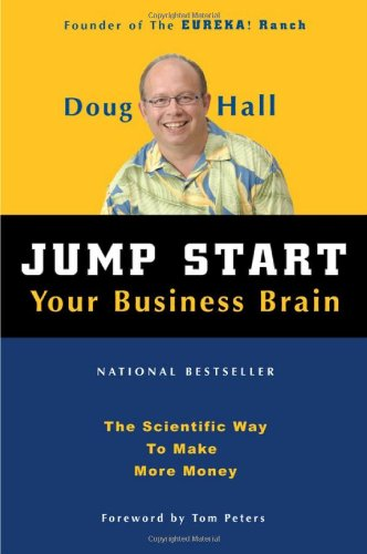 Jump Start Your Business Brain:  The Scientific Way To...