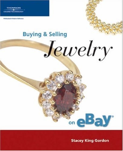 Buying and Selling Jewelry on Ebay (Buying & Selling on Ebay)
