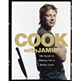 Cook With Jamie: My Guide to Making You a Better Cookdi Oliver Jamie