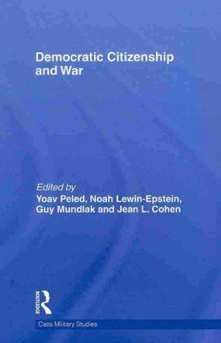 Democratic Citizenship and War (Cass Military Studies)