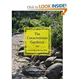 img - for Sarah Hayden Reichard,Peter Raven'sThe Conscientious Gardener: Cultivating a Garden Ethic [Hardcover](2011) book / textbook / text book