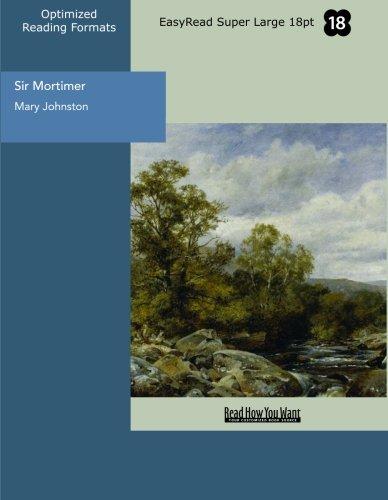 Sir Mortimer (EasyRead Super Large 18pt Edition)