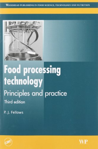 Food Processing Technology: Principles and Practice, by Fellows, 3rd Edition