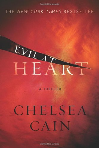 Evil at Heart (Archie Sheridan & Gretchen Lowell)