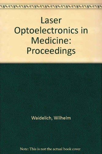 Laser Optoelectronics in Medicine: Proceedings