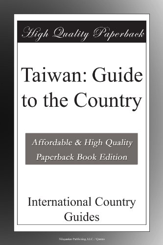Taiwan: Guide to the Country