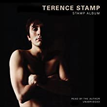 Stamp Album (       UNABRIDGED) by Terence Stamp Narrated by Terence Stamp