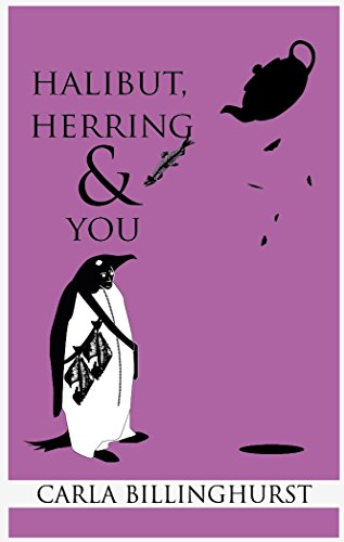 Halibut, Herring and You by Carla Billinghurst ebook