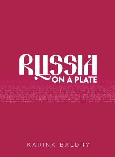 Karina Baldry's Russia on a Plate by Karina Baldry