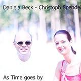 echange, troc Christoph Spendel, Daniela Beck - As Time Goes on