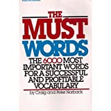 img - for The Must Words: The 6000 Most Important Words for a Successful and Profitable Vocabulary book / textbook / text book