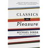 Classics for Pleasure (Harvest Book) ~ Michael Dirda