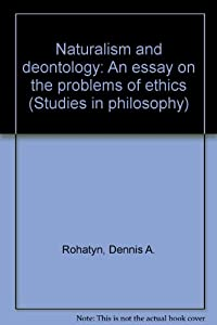 deontology essay Essay writing guide learn the art of brilliant essay writing with help from our teachers learn more as and a level as and a level resources with teacher and student feedback utilitarianism vs kantian deontological ethics utilitarianism is a theory of metaethics.