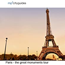 Paris - The Grand Monuments: mp3cityguides Walking Tour  by Simon Harry Brooke Narrated by Simon Harry Brooke