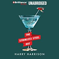 The Stainless Steel Rat (       UNABRIDGED) by Harry Harrison Narrated by Phil Gigante