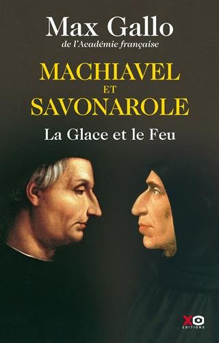 Machiavel et Savagnole - Max Gallo