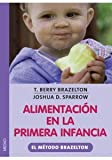 img - for Alimentacion En La Primera Infancia. El Precio Es En Dolares book / textbook / text book