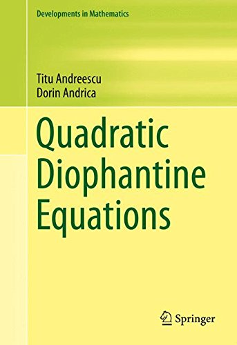 Quadratic Diophantine Equations (Developments in Mathematics)