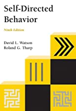 Self Directed Behavior Self Modification for Personal Adjustment by David L. Watson