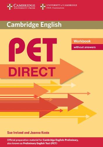 Pet direct. Workbook. Without answers. Con espansione online. Per la Scuola media (Cambridge Books for Cambridge Exams)