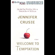 Welcome to Temptation (       UNABRIDGED) by Jennifer Crusie Narrated by Aasne Vigesaa