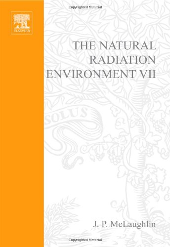 The Natural Radiation Environment Vii, Volume 7: Seventh International Symposium On The Natural Radiation Environment (Nre-Vii) Rhodes, Greece, 20-24 May 2002 (Radioactivity In The Environment)