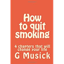 How to quit smoking: 4 chapters that will change your life