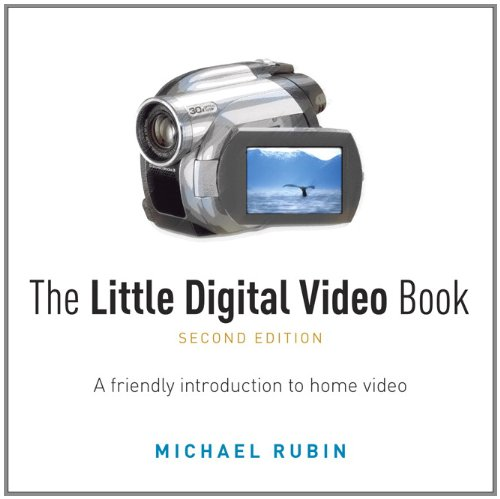 Little Digital Video Book, The (2nd Edition)