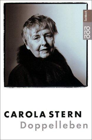 Buchseite und Rezensionen zu 'Doppelleben' von Carola Stern