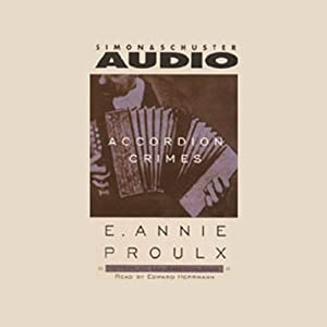 Accordion Crimes | [Annie Proulx]