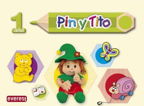 Pin y Tito 1 año: Educación Infantil