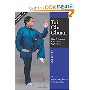 Tai Chi Chuan: 24 & 48 Postures with Martial Applications [Paperback] — by Liang Shou-Yu (Author), Wu Wen-Ching (Author)