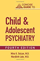 Concise Guide to Child and Adolescent Psychiatry,